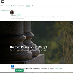 The Two Pillars of JavaScript — JavaScript Scene