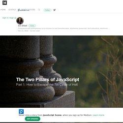 The Two Pillars of JavaScript — JavaScript Scene