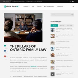 The Pillars Of Ontario Family Law