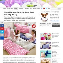 Pillow Mattress Beds Are Super Easy And Very Handy