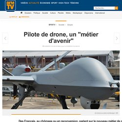 """Pilote de drone, un """"métier d'avenir"""""""