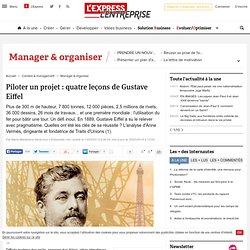 Piloter un projet : quatre leçons de Gustave Eiffel