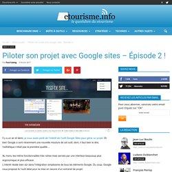 Piloter son projet avec Google sites - Épisode 2 !