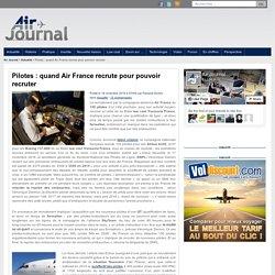 Pilotes : quand Air France recrute pour pouvoir recruter