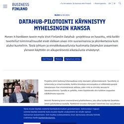 DataHub-pilotointi käynnistyy MyHelsingin kanssa - Business Finland