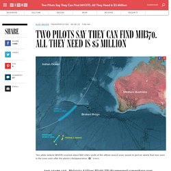 Two Pilots Say They Can Find MH370. All They Need Is $5 Million