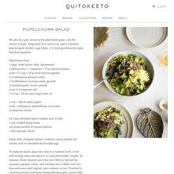 Pilpelchuma Salad – QUITOKEETO