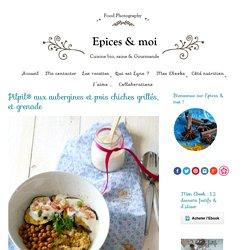 Pilpil® aux aubergines et pois chiches grillés, et grenade - Épices & moi