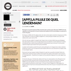 [app] La pilule de quel lendemain? » Article » OWNI, Digital Journalism