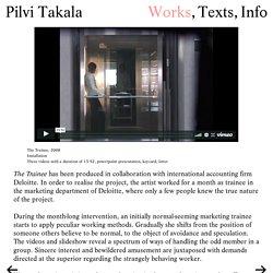 Pilvi Takala — The Trainee