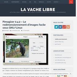 Pimagizer 0.4.2 – Le redimensionnement d'images facile sous GNU/Linux