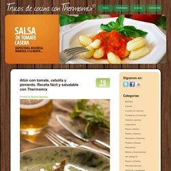 Atún con tomate, cebolla y pimiento. Receta fácil y saludable con Thermomix « Trucos de cocina Thermomix