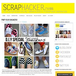 Pimp your sneakers! 10+ DIY Ideas