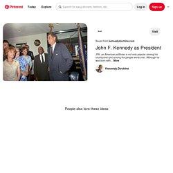 Pin on John F. Kennedy as President