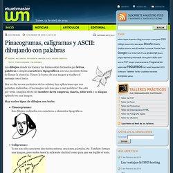 Pinacogramas, caligramas y ASCII: dibujando con palabras
