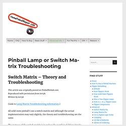 Pinball Lamp or Switch Matrix Troubleshooting -