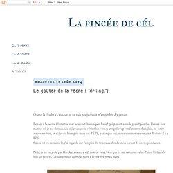 """Le goûter de la récré ( """"driiing."""")"""