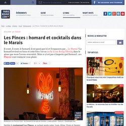 Les Pinces : homard et cocktails dans le Marais