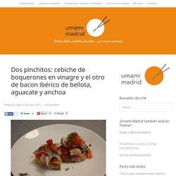 Dos pinchitos: cebiche de boquerones en vinagre y el otro de bacon ibérico de bellota, aguacate y anchoa
