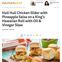 Huli Huli Chicken Slider with Pineapple Salsa on a King's Hawaiian Roll with Oil & Vinegar Slaw - RachaelRay.com