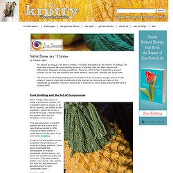 Big D-mn Pineapple (Stitches in Time) : Knitty Spring+Summer 2012