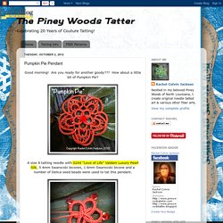 The Piney Woods Tatter: Pumpkin Pie Pendant