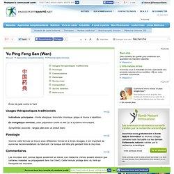 Yu Ping Feng San (Wan) contre les allergies respiratoires