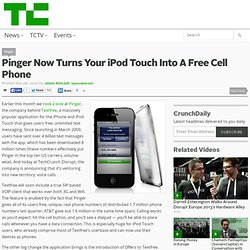 Pinger Now Turns Your iPod Touch Into A Free Cell Phone