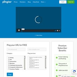 Blog and Ping Tool - Use Pingler.com to Drive Traffic your Blogs and Websites