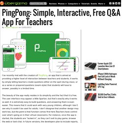 PingPong: Simple, Interactive, Free Q&A App For Teachers