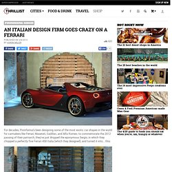 Pininfarina Sergio - Own - Thrillist Nation