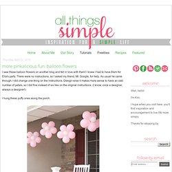 more pinkalicious fun: balloon flowers
