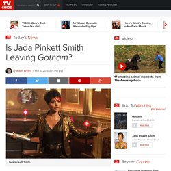 Is Jada Pinkett Smith Leaving Gotham?