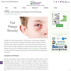 Pinkeye: Fast, Easy and BEST Home Remedy - Healthy Home Economist