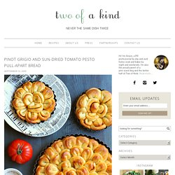 Pinot Grigio and Sun-Dried Tomato Pesto Pull-Apart Bread - Two of a Kind