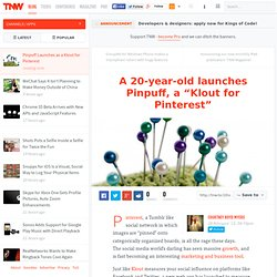 Pinpuff Launches as a Klout for Pinterest