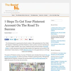 7 Steps To Get Your Pinterest Account On The Road To Success