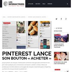 """Pinterest lance son bouton """"acheter"""" - Les Interacteurs"""