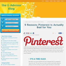 9 Reasons Pinterest Is Actually Bad for You