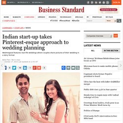 Indian start-up takes Pinterest-esque approach to wedding planning