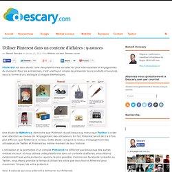 Utiliser Pinterest dans un contexte d'affaires : 9 astuces