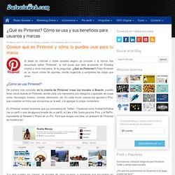 ¿Qué es Pinterest? Cómo se usa y sus beneficios para usuarios y marcas