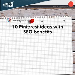 10 Pinterest ideas with SEO benefits from Vertical Leap