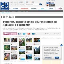 Pinterest, bientôt épinglé pour incitation au «pillage» de contenu?
