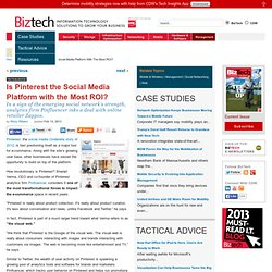 Is Pinterest the Social Media Platform with the Most ROI?