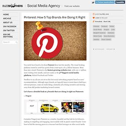 — Pinterest: How 5 Top Brands Are Doing It Right