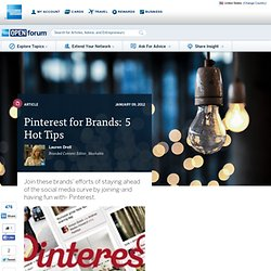Pinterest for Brands: 5 Hot Tips