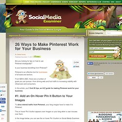 26 Ways to Make Pinterest Work for Your Business Social Media Examiner