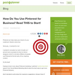 How Do You Use Pinterest for Business? Read THIS to Start!