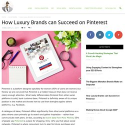 How Luxury Brands can Succeed on Pinterest - Ade Camilleri Marketing News
